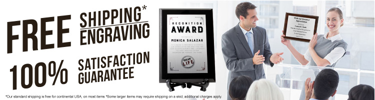 Free shipping, free engraving, 100% satisfaction plaques
