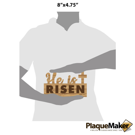 He is Risen Table Top Sign Size