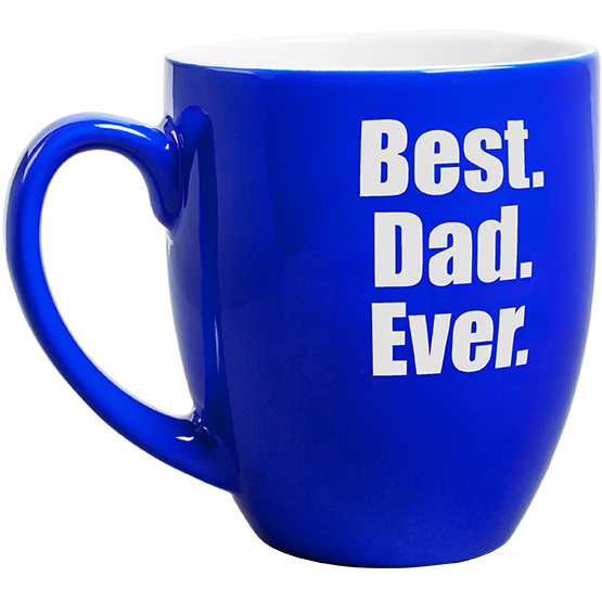 16 oz Best Dad Ever Blue Bistro Mug