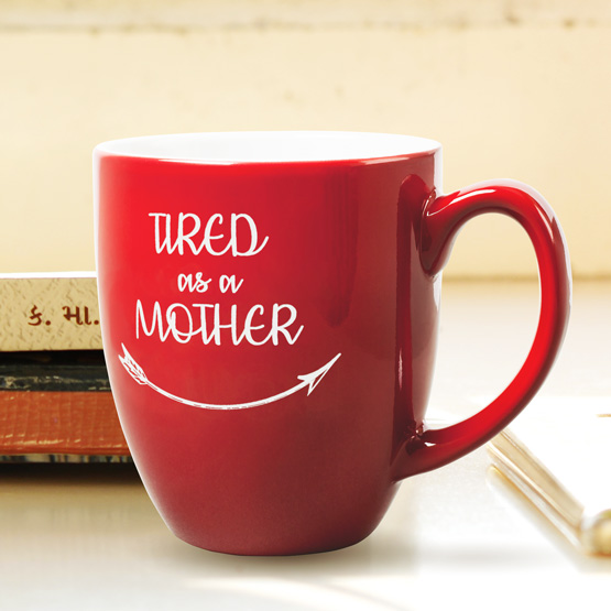 Tired as a Mother Red Bistro Mug