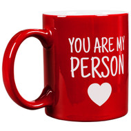 11 oz You Are My Person Round Mug