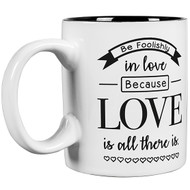 Foolishly in Love White Mug