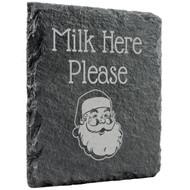 Milk Here Please Slate Coaster