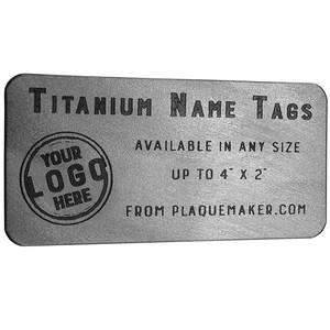 Custom Cut Titanium Tag