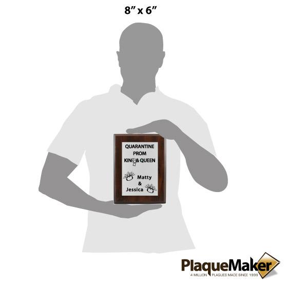 Quarantine Prom Plaque Size