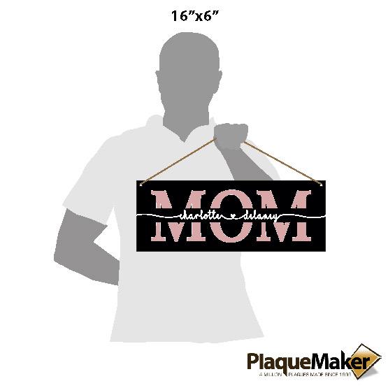Mom Acrylic Sign Sizes