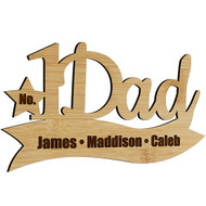 Number One Dad Bamboo Sign