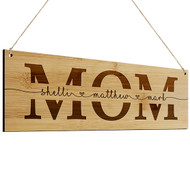 Mom Bamboo Sign