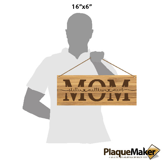 Mom Bamboo Sign Size