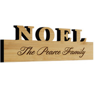 Peace or Noel Standing Bamboo Sign