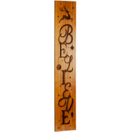 Believe Bamboo Porch Sign