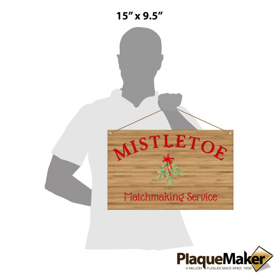 Mistletoe Matchmaking Sign Size