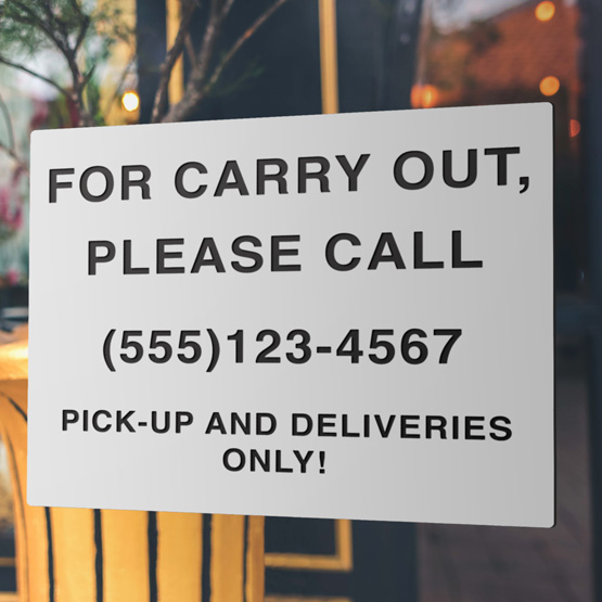 Call for Carry Out Plastic Signs
