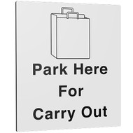 Park Here for Carry Out Sign