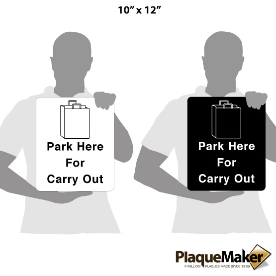 Park Here for Carry Out Sign Size