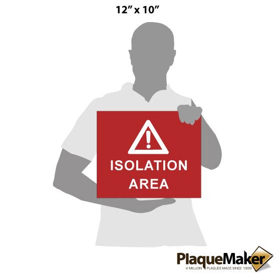 Isolation Plastic Sign Size