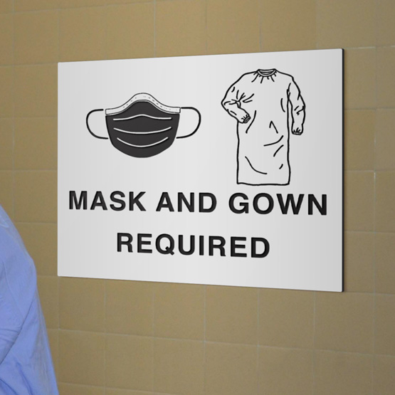 Mask and Gown Required Plastic Sign
