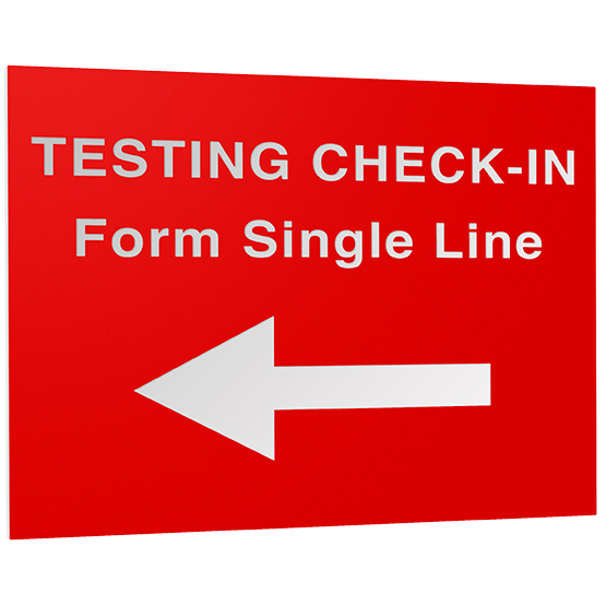 Testing Check-In Arrow Plastic Sign